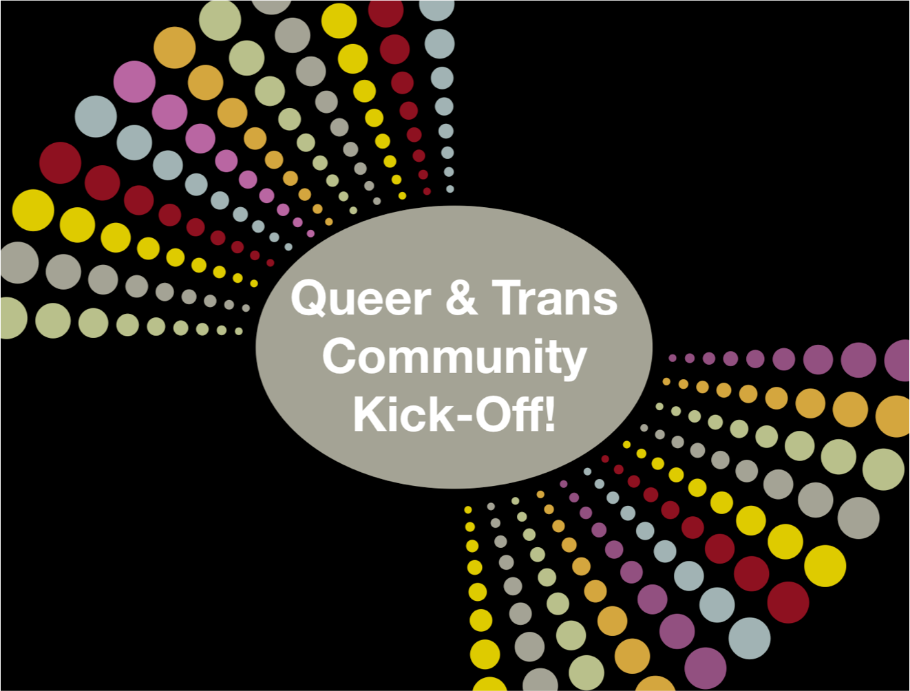 Queer and Trans Community Kick-Off poster