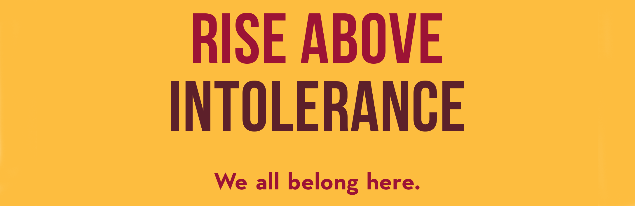 rise above intolerance